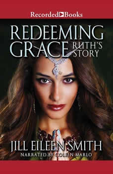 Redeeming Grace, Jill Eileen Smith