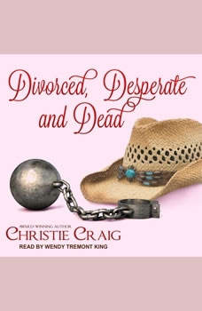 Divorced, Desperate and Dead, Christie Craig
