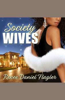 Society Wives, Renee Daniel Flagler