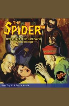 Spider #22 Dragon Lord of the Underworld, The, Grant Stockbridge