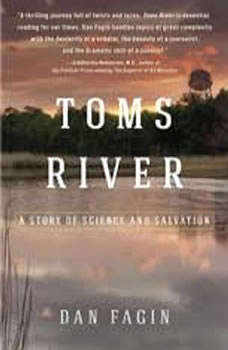 Toms River: A Story of Science and Salvation, Dan Fagin