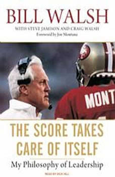 The Score Takes Care of Itself: My Philosophy of Leadership, Steve Jamison