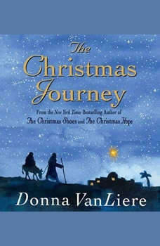 The Christmas Journey, Donna VanLiere