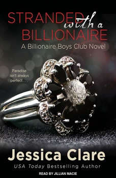 Stranded with a Billionaire, Jessica Clare