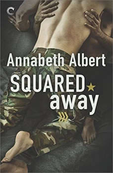 Squared Away: (Out of Uniform) (Out of Uniform), Annabeth Albert