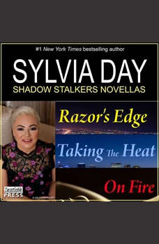 Sylvia Day Shadow Stalkers E-Bundle: Razor's Edge, Taking the Heat, On Fire, Sylvia Day