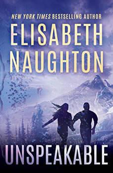 Unspeakable, Elisabeth Naughton