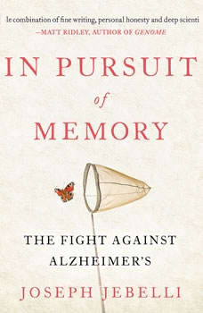 In Pursuit of Memory: The Fight Against Alzheimer's, Joseph Jebelli