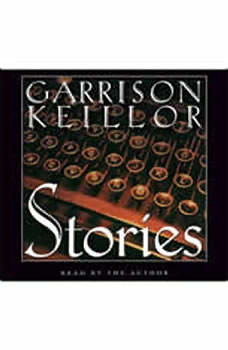 Stories: An Audio Collection, Garrison Keillor