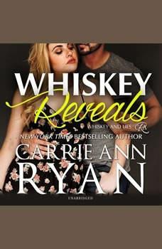 Whiskey Reveals, Carrie Ann Ryan
