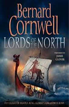 Lords of the North, Bernard Cornwell
