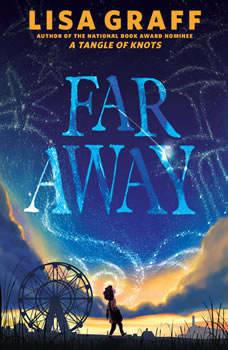 Far Away, Lisa Graff