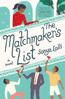 The Matchmaker's List, Sonya Lalli
