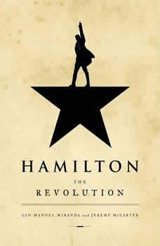 Hamilton: The Revolution, Lin-Manuel Miranda