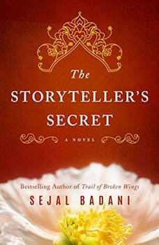The Storyteller's Secret, Sejal Badani