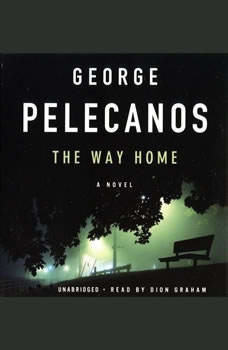 The Way Home, George P. Pelecanos
