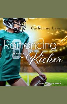 Romancing the Kicker, Catherine Lane