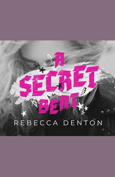 Secret Beat, A, Rebecca Denton