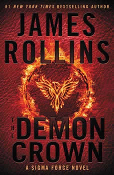 The Demon Crown: A Sigma Force Novel A Sigma Force Novel, James Rollins