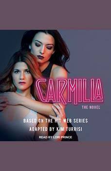 Carmilla: The Novel, Kim Turrisi