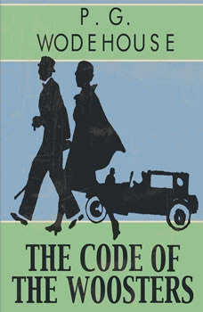 The Code of the Woosters, P.G. Wodehouse