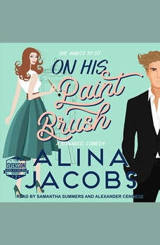 On His Paintbrush: A Romantic Comedy, Alina Jacobs