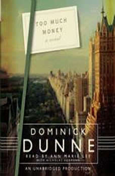 Too Much Money, Dominick Dunne