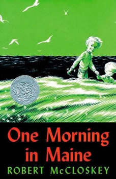 One Morning in Maine, Robert McCloskey