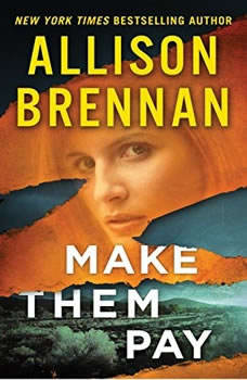 Make Them Pay, Allison Brennan