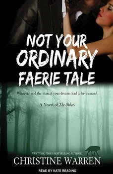Not Your Ordinary Faerie Tale, Christine Warren