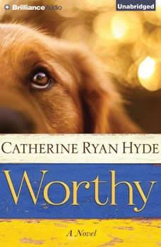 Worthy, Catherine Ryan Hyde