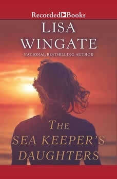 The Sea Keeper's Daughters, Lisa Wingate