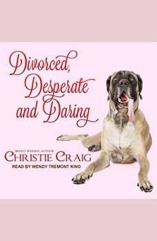 Divorced, Desperate and Daring, Christie Craig