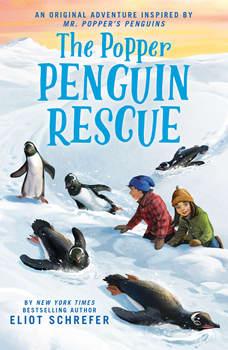 The Popper Penguin Rescue, Eliot Schrafer