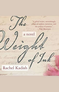 The Weight of Ink, Rachel Kadish