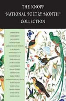 The Knopf National Poetry Month(TM) Collection, Various