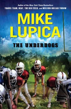 The Underdogs, Mike Lupica