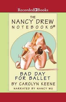 Bad Day for Ballet, Carolyn Keene
