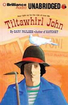 Tiltawhirl John, Gary Paulsen