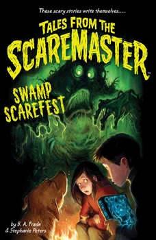 Swamp Scarefest, B. A. Frade