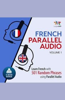 French Parallel Audio - Learn French with 501 Random Phrases using Parallel Audio - Volume 1, Lingo Jump