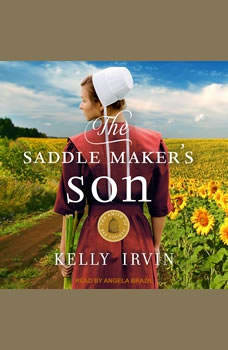 The Saddle Maker's Son, Kelly Irvin