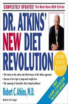Dr. Atkins' New Diet Revolution, Robert C. Atkins, M.D.
