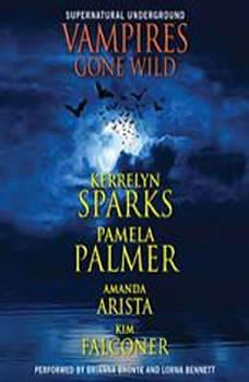 Vampires Gone Wild (Supernatural Underground), Kerrelyn Sparks