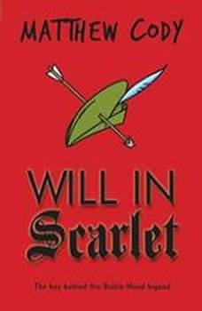 Will in Scarlet, Matthew Cody