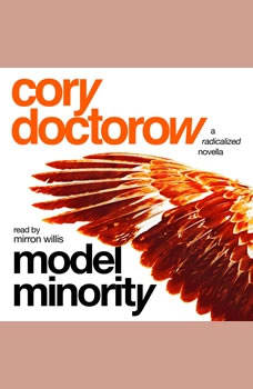 Model Minority: A Radicalized Novella, Cory Doctorow