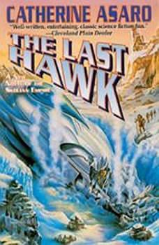 The Last Hawk, Catherine Asaro