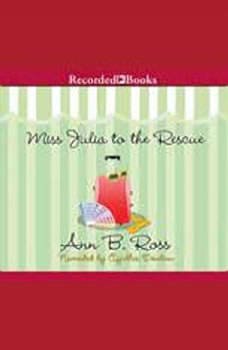 Miss Julia to the Rescue, Ann B. Ross