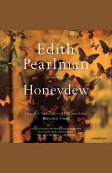 Honeydew: Stories Stories, Edith Pearlman