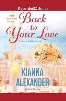 Back to Your Love, Kianna Alexander